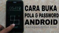 cara membuka pola hp android yang dikunci dengan lockscreen