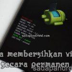 Cara Menghilangkan Virus Di Hp Android Secara Total