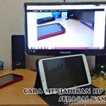 Cara Membuat CCTV Menggunakan Hp Android Paling Mudah