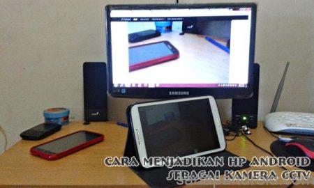 cara menjadikan hp android sebagai kamera CCTV