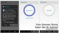 cara internet gratis super vpn di hp android tanpa root