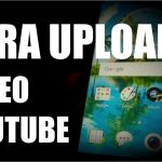 Cara Upload Video Ke Youtebe Menggunakan Hp Android