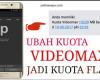cara merubah kuota videomax menjadi kuota flash