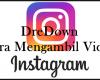 Cara Mengambil Video Instagram dredown sadapandroid.com