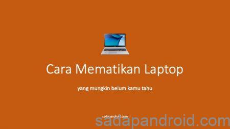 cara mematikan laptop