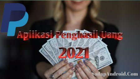Aplikasi Penghasil Uang 2021, Terbaik Dan Terbukti 100% Membayar